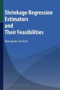 Shrinkage Regression Estimators and Their Feasibilities